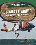 Us Coast Guard Equipment and Vehicles