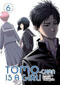 Tomo-Chan Is a Girl! Vol. 6