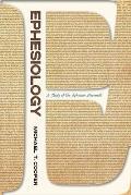 Ephesiology: A Study of the Ephesian Movement