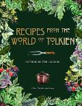 Recipes from the World of Tolkien Inspired by the Legends