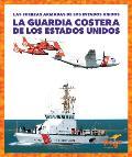 La Guardia Costera de Los Estados Unidos (U.S. Coast Guard)