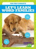 Let's Learn Word Families