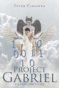 Project Gabriel: A Creation Story