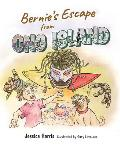 Bernie's Escape from Ong Island