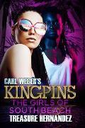 Carl Weber's Kingpins: The Girls of South Beach