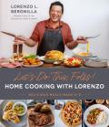Lets Do This Folks Home Cooking with Lorenzo Delicious Meals Made E Z