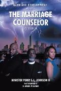 Marriage Development Presents: The Marriage Counselor (Session 1)