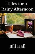 Tales for a Rainy Afternoon