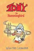 Tony the Hummingbird
