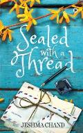 Sealed with a Thread: Stories that you know, but no one has told you that you know them