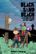 Black Sand Beach: Are You Afraid of the Light? (Black Sand Beach #1)