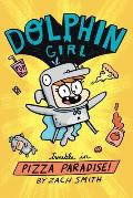 Trouble in Pizza Paradise! (Dolphin Girl #1)