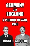 Germany and England: A Prelude to War, 1938