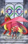 Terra Arcanum Dragon Knight: Legacy of the Titans Book 1