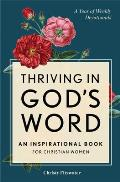 Thriving in God's Word: An Inspirational Book for Christian Women