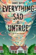 Everything Sad Is Untrue a true story