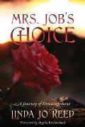 Mrs. Job's Choice: A Journey of Encouragement