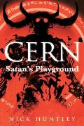 Cern: Satan's Playground