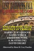 Lest Darkness Fall & Timeless Tales Written in Tribute