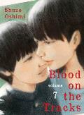 Blood on the Tracks volume 7