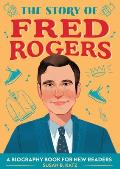 The Story of Fred Rogers: A Biography Book for New Readers