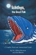 Ichthys, the Great Fish: A Graphic Novel and Instructional Guide