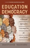 Education for Democracy: A Renewed Approach to Civic Inquiries for Social Justice