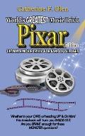 World's Great Movie Trivia: Pixar Edition