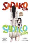 Sadako san & Sadako chan
