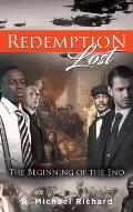 Redemption Lost: The Beginning of the End