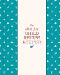 The Julia Child Recipe Keeper: 24 Recipe Pockets & 6 Perforated Recipe Cards