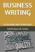 Business Writing: Situations and Strategies