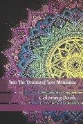 Into The Dream of Love Mandalas Coloring book