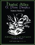 Herbal Allies and Plant Profiles: A Practitioner's Guide to Essential Medicinal Herbs