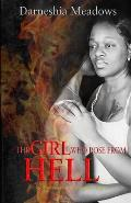The Girl Who Rose From Hell: A story of determination, pain, and perseverance