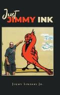 Just Jimmy Ink
