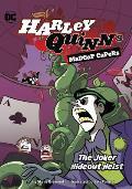 The Joker Hideout Heist