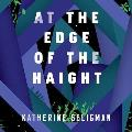 At the Edge of the Haight Lib/E