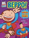 Beppo!: The Origin of Superman's Monkey