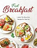 Fast Breakfast: Instant Pot Breakfast Recipes for Families