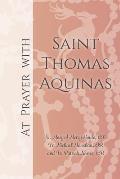 At Prayer with Saint Thomas Aquinas