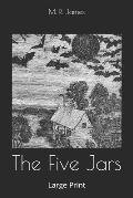 The Five Jars: Large Print