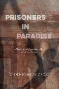 Prisoners in Paradise: Odyssey of an American Child Vagabond in Greece