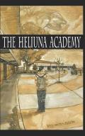 The Heliuna Academy: Silicon Valley High-Tech vs Old School Kids