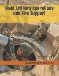 Field Artillery Operations and Fire Support