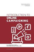 Introduction to Online Campaigning: Everything Your Union Needs to Take an Online Campaign from Start to Win