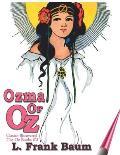 Ozma of Oz: Classic-Illustrated -The Oz Books #3