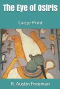 The Eye of Osiris: Large Print