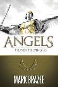 Angels: Heaven Helping Us