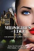 Midnight's Edge: The Spirits of Sleepy Meadows